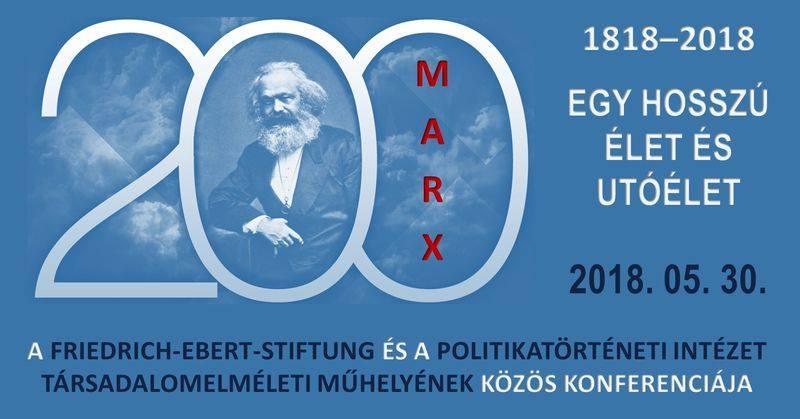 Marx 200 konferencia – előadások és viták