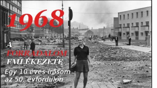 Lázadás, vagy forradalom? 68-ról a nosztalgián túl (2008)
